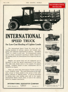 "1923 speed truck ad <div class=""download-image""><a href=""https://oldinternationaltrucks.com/wp-content/uploads/2017/09/img556.jpg"" download><i class=""fa fa-download""></i> <span class=""full-size""></span></a></div>"