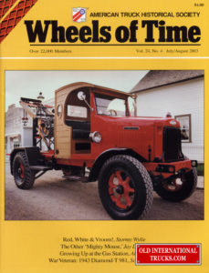 "As seen on the cover of Wheels of Time <div class=""download-image""><a href=""https://oldinternationaltrucks.com/wp-content/uploads/2017/09/wheels-of-time-cover-2003.jpg"" download><i class=""fa fa-download""></i> <span class=""full-size""></span></a></div>"