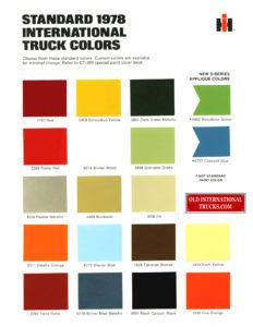 "1978 international truck colors <div class=""download-image""><a href=""https://oldinternationaltrucks.com/wp-content/uploads/2017/11/1978-intnl-colors318.jpg"" download><i class=""fa fa-download""></i> <span class=""full-size""></span></a></div>"