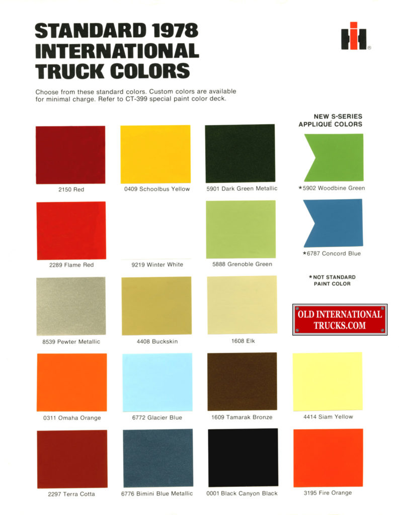 "1978 international truck colors <div class=""download-image""><a href=""https://oldinternationaltrucks.com/wp-content/uploads/2017/11/1978-intnl-colors318.jpg"" download><i class=""fa fa-download""></i> <span class=""full-size""></span></a></div>"