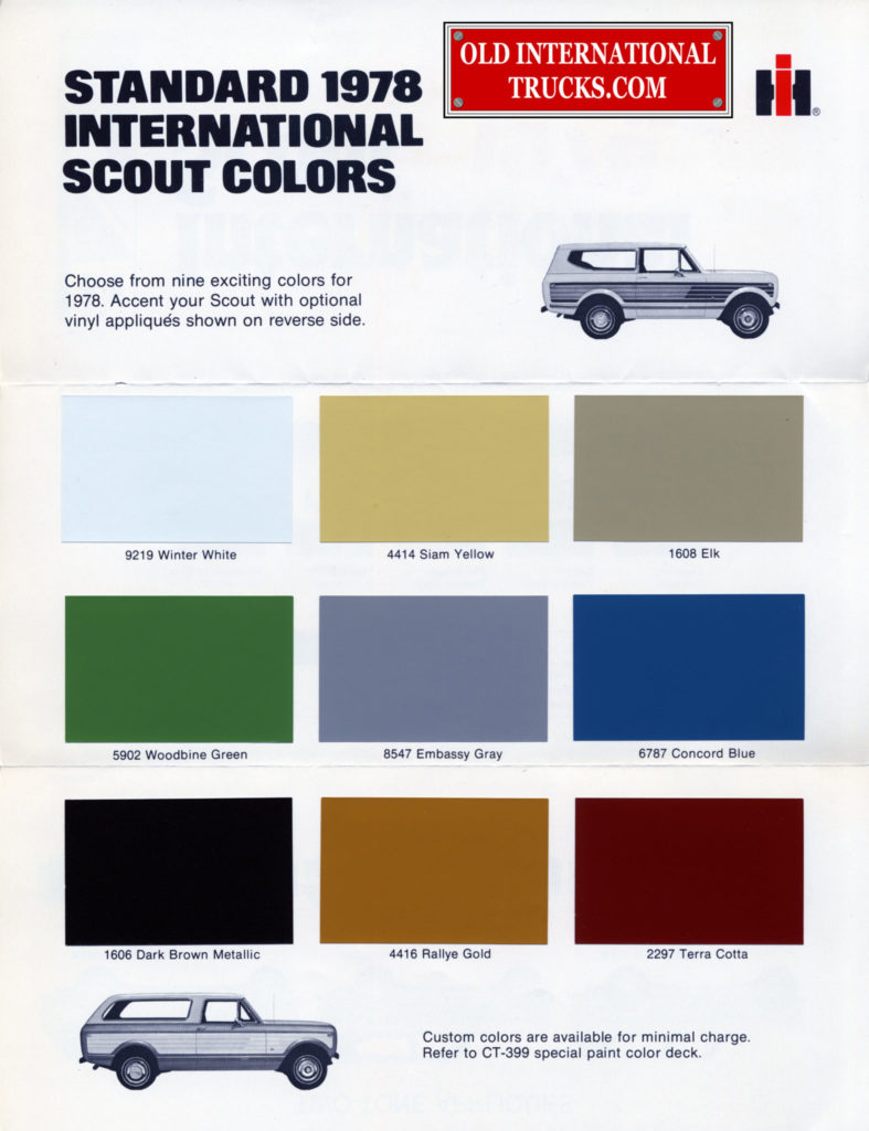 "1978 scout colors  <div class=""download-image""><a href=""https://oldinternationaltrucks.com/wp-content/uploads/2017/11/1978-intnl-scout-color-chart.jpg"" download><i class=""fa fa-download""></i> <span class=""full-size""></span></a></div>"