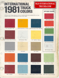 "1981 color chart <div class=""download-image""><a href=""https://oldinternationaltrucks.com/wp-content/uploads/2017/11/1981-COLOR-CHART.jpg"" download><i class=""fa fa-download""></i> <span class=""full-size""></span></a></div>"