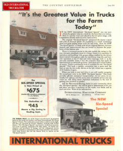 "1931 INTERNATIONAL TRUCK AD <div class=""download-image""><a href=""https://oldinternationaltrucks.com/wp-content/uploads/2017/12/1931-its-the-greatest-value-in-trucks-for-the-farm-today.jpg"" download><i class=""fa fa-download""></i> <span class=""full-size""></span></a></div>"