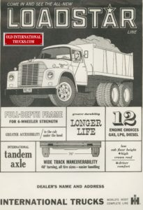 """Loadstar 6x4 tandem drive.  <div class=""""download-image""""><a href=""""https://oldinternationaltrucks.com/wp-content/uploads/2017/12/Come-in-and-see-the-all-new-loadstar-line-2.jpg"""" download><i class=""""fa fa-download""""></i> <span class=""""full-size""""></span></a></div>"""