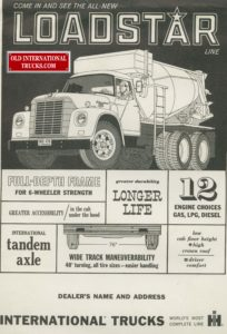 """Loadstar 6x4 tandem drive.  <div class=""""download-image""""><a href=""""https://oldinternationaltrucks.com/wp-content/uploads/2017/12/Come-in-and-see-the-all-new-loadstar-line-3.jpg"""" download><i class=""""fa fa-download""""></i> <span class=""""full-size""""></span></a></div>"""