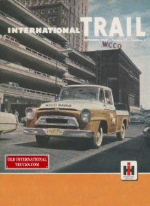 "International Trail September 1957 volume 27 number 5 <div class=""download-image""><a href=""https://oldinternationaltrucks.com/wp-content/uploads/2017/12/International-trail-september-1957-volume-27-number-5.jpg"" download><i class=""fa fa-download""></i> <span class=""full-size""></span></a></div>"