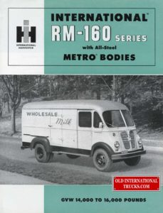 "RM-160 series with all steel metro bodies <div class=""download-image""><a href=""https://oldinternationaltrucks.com/wp-content/uploads/2017/12/RM-160-series-with-all-steel-metro-bodies-1-1.jpg"" download><i class=""fa fa-download""></i> <span class=""full-size""></span></a></div>"
