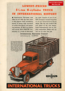 "1935 lowest-priced 1 1-2 ton 6 cylinder truck in international history <div class=""download-image""><a href=""https://oldinternationaltrucks.com/wp-content/uploads/2019/02/1935-lowest-priced-1-1-2-ton-6-cyclinder-truck-in-international-history.jpg"" download><i class=""fa fa-download""></i> <span class=""full-size""></span></a></div>"